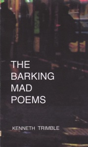 K. Trimble, The Barking Mad Poems